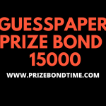 Guess Paper Prize Bond 15000 - Free New Golden Rana Akra